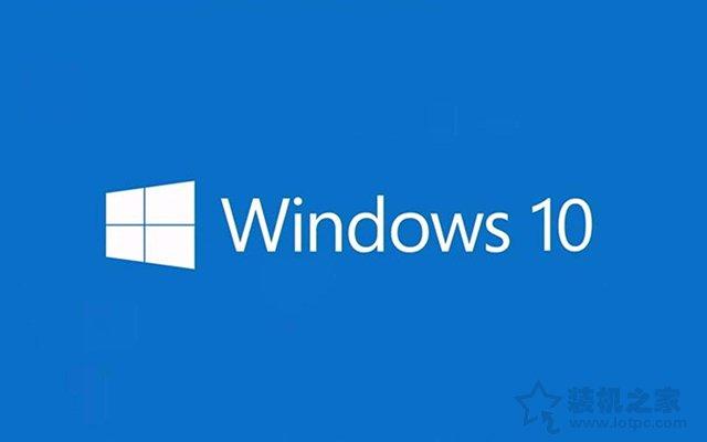 为什么要关闭Win10更新系统?亲测有效的Win10关闭自动更新方法